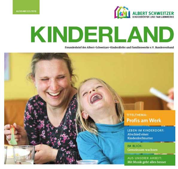 Kinderland 02/2018 - Profis am Werk