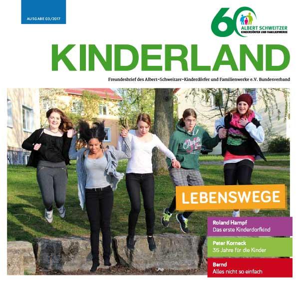 Kinderland 023/2017 - Lebenswege